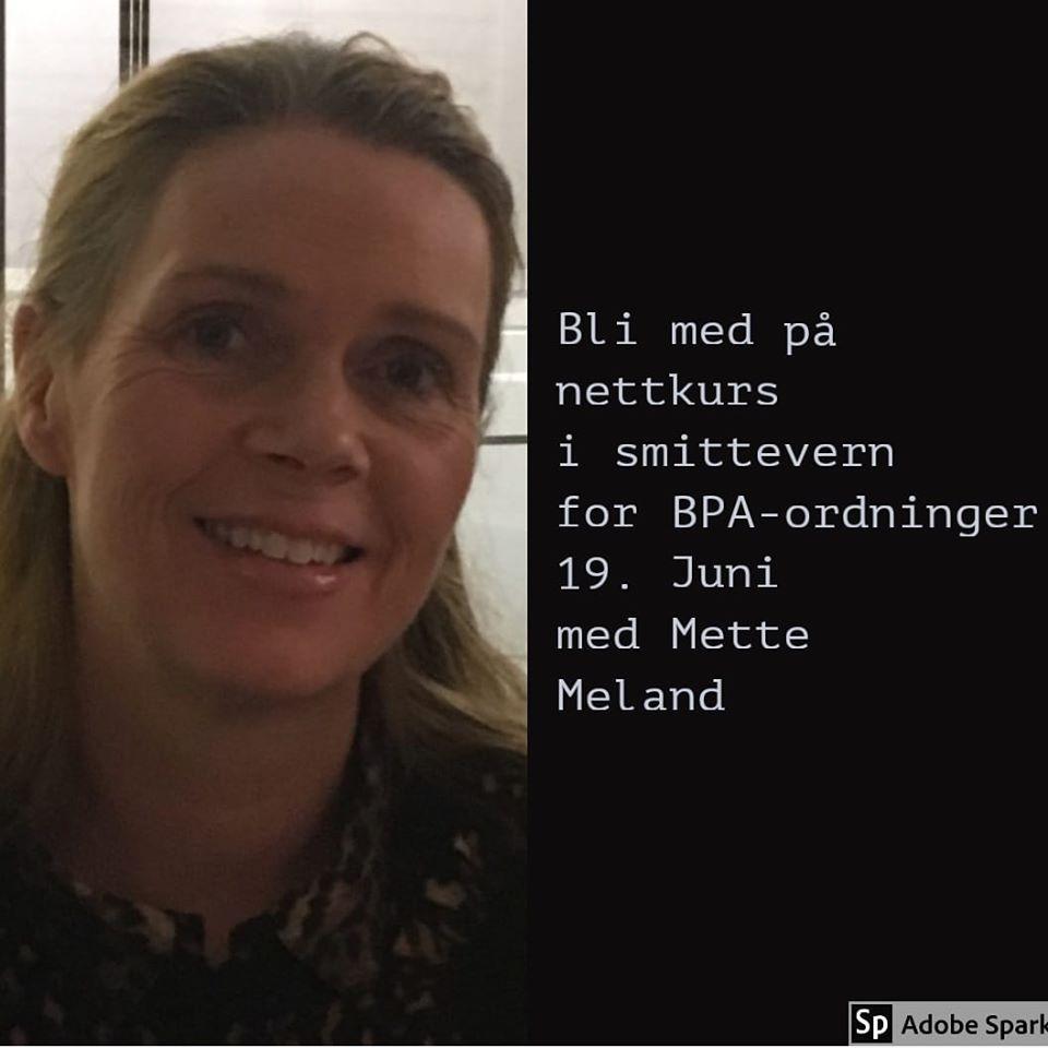 """Bilde av Mette med tekst ved siden av """"Nettkurs i smittevern for BPA-ordninger 19. juni med Mette Meland"""""""