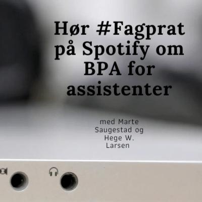 Hør fagprat på Spotify om BPA for assistenter. Bilde av en dataskjerm med symbol for input av høretelefoner.